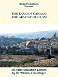 The Land of Canaan: The Advent of Islam