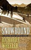 Snowbound, Richard S. Wheeler, 0765355825