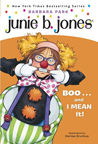 Junie B. Jones #24: BOO...and I MEAN It! for $<!---->