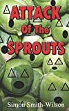 img - for Attack of the Sprouts book / textbook / text book