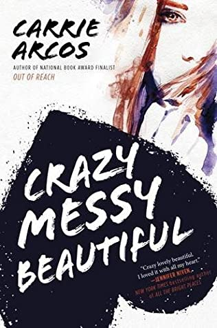 book cover of Crazy Messy Beautiful