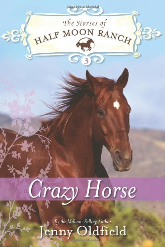 Crazy Horse (Horses of Half Moon Ranch)