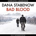 Bad Blood | Dana Stabenow