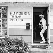 Folk n' Roll Vol. 1: Tales Of Isolation [Explicit]