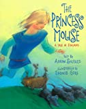 The Princess Mouse, Aaron Shepard, 1416989692