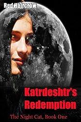 Katrdeshtr's Redemption (The Night Cat)