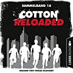 Cotton Reloaded: Sammelband 16 (Cotton Reloaded 46-48)   Oliver Buslau,Timothy Stahl,Alfred Bekker
