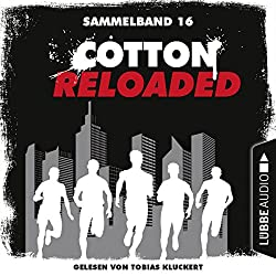 Cotton Reloaded: Sammelband 16 (Cotton Reloaded 46-48)