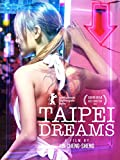 Taipei Dreams