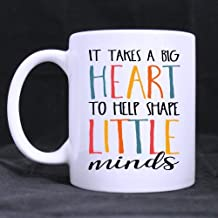 SCSF Teacher Gift Idea Motivation It Takes a Big Heart to Teach Little Minds Funny Quote Coffee Mug -11 Ounce