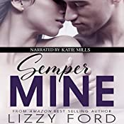 Semper Mine: A Sons of War Novel | Lizzy Ford