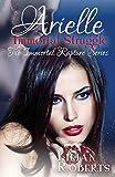 Arielle Immortal Struggle (Immortal Rapture Series) (Volume 7)