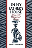In My Father's House: Africa in the Philosophy of