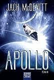 Apollo: Ein Alex-Benedict-Roman. Alex Benedict, Bd. 7