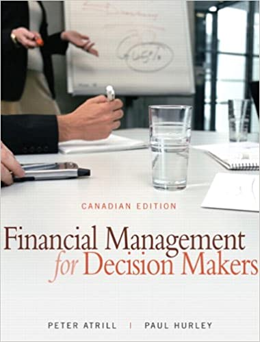 Financial Management for Decision Makers, Canadian Edition