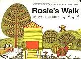 Rosie's Walk, Pat Hutchins, 0689822316