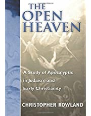The Open Heaven: A Study of Apocalyptic in Judaism and Early Christianity