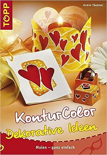 Konturcolor Dekorative Ideen Malen Ganz Einfach Amazon Co Uk