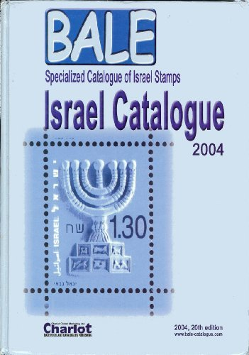 Israel Stamps Catalogue 2004 Bale (Specialized Catalogue of Israel Stamps)
