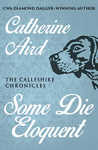 Day Hamper Delightful - Some Die Eloquent (The Calleshire Chronicles Book 8)
