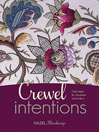 (Crewel Intentions: Fresh Ideas for Jacobean)