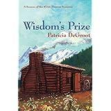 Wisdom's Prize (A Season of the Wilde Flowers Romance Book 5)