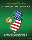 NEW JERSEY TEST PREP Common Core Quiz Book Language Grade 3, Test Master Press New Jersey, 1482658208