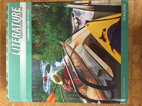 Prentice Hall Literature, Common Core Teacher Edition, Grade 9