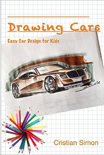 Amazon Com Drawing Cars Easy Car Design For Kids Ebook Cristian