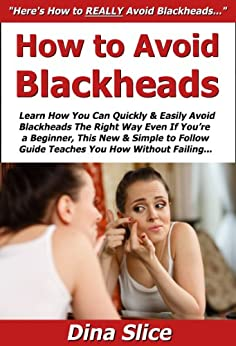 how to avoid getting blackheads