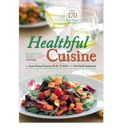 [ Healthful Cuisine Clement, Anna Maria ( Author ) ] { Paperback } 2007
