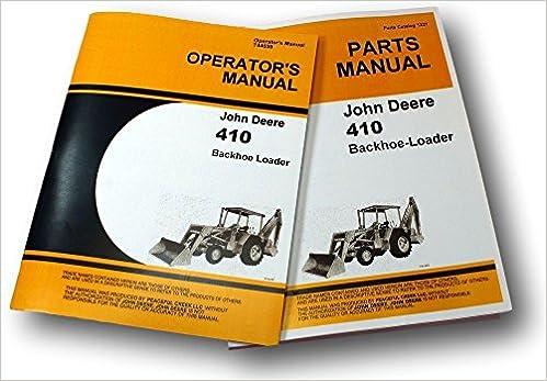 John Deere 410 Backhoe Loader OEM OEM Owners Manual John