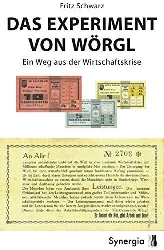 das-experiment-von-worgl-ein-weg-aus-der-wirtschaftskrise-german-edition