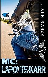 MC: LaPonte-Karr: Book 3 (MC Series)