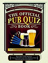 Pub Quiz Book: The Ultimate: More Than 15,000 Quiz Questions and Answers