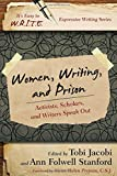 Women, Writing, and Prison: Activists, Scholars, and Writers Speak Out (It's Easy to W.R.I.T.E. Expressive Writing)