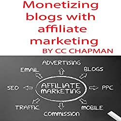 Monetizing Blogs with Affiliate Marketing