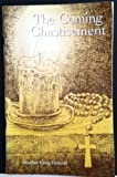 img - for The Coming Chastisement book / textbook / text book