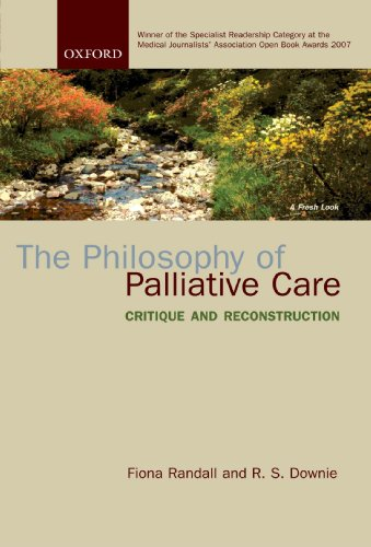 The Philosophy of Palliative Care: Critique and Reconstruction by Fiona Randall