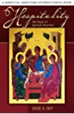 Hospitality: The Heart of Spiritual Direction (Spiritual Directors International Books)