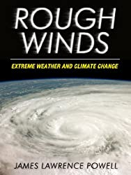 Rough Winds: Extreme Weather and Climate Change (Kindle Single)