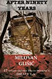 Book cover from After Ninety Years: The Story of Serbian Vampire Sava Savanovic by Milovan Glisic