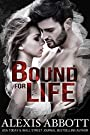 Bound for Life: A Bad Boy Mafia Romance Trilogy (Bound to the Bad Boy Book 1)