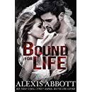 Bound for Life (Bound to the Bad Boy Book 1)