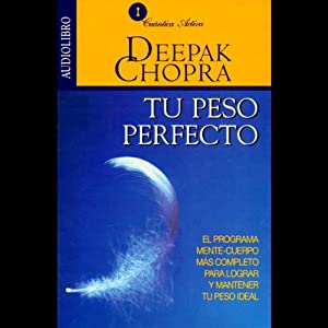 Tu Peso Perfecto [The Perfect Weight] Audiobook