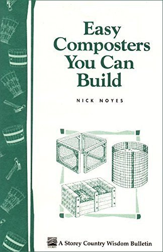 Easy Composters You Can Build by Noyes, Nick (1995) Paperback (Sale Composter For)