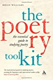 Poetry Kit : The Essential Guide to Studying Poetry, Williams, Rhian and Williams, Jane, 1847060498