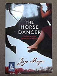 The Horse Dancer (Large Print)