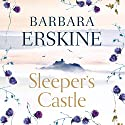 Sleeper's Castle Audiobook by Barbara Erskine Narrated by Charlotte Strevens