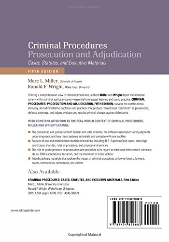 Criminal Procedures: Prosecution and Adjudication: Cases, Statutes, and Executive Materials [Connected Casebook] (Aspen